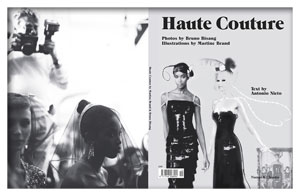 Haute Couture, Cover Naomi Campbell and Claudia Schiffer. Left, Helmut Newton shooting Naomi Campbell